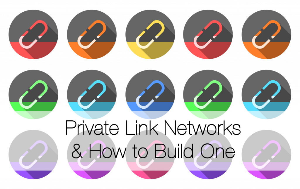 Private Link Networks