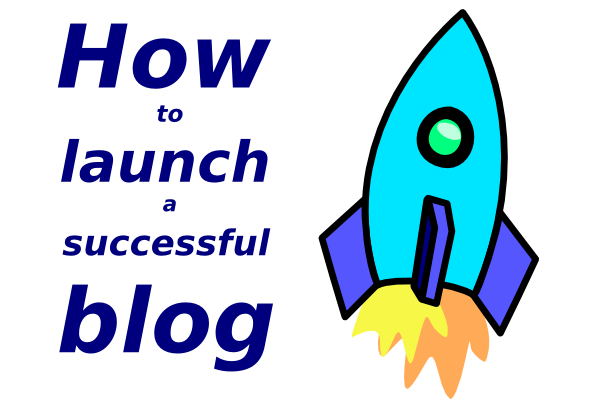 Successful Blog Launch