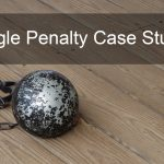 Google Penalty Recovery Case Studies