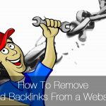 How To Disavow Bad Backlinks