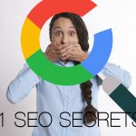 21 SEO Secrets – Your Organic Traffic Will Never Be The Same
