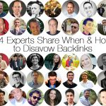 Top 45 SEO Experts Share How to Assess if Backlinks Should be Disavowed