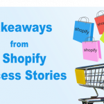 Takeaways from 7 Impressive Shopify Success Stories